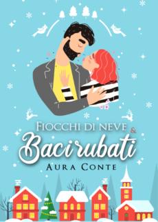 Aura Conte - Fiocchi di neve e baci rubati