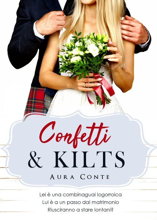 Confetti e kilts - Aura Conte