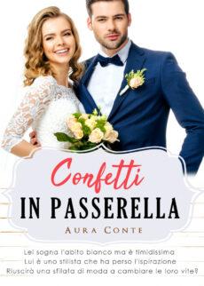 Confetti in passerella - Aura Conte