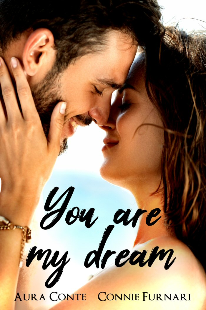You are my dream - Aura Conte